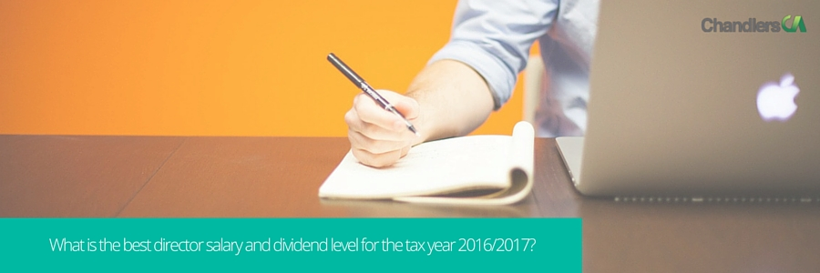 what is the best director salary and dividend level for the tax year 2016-2017