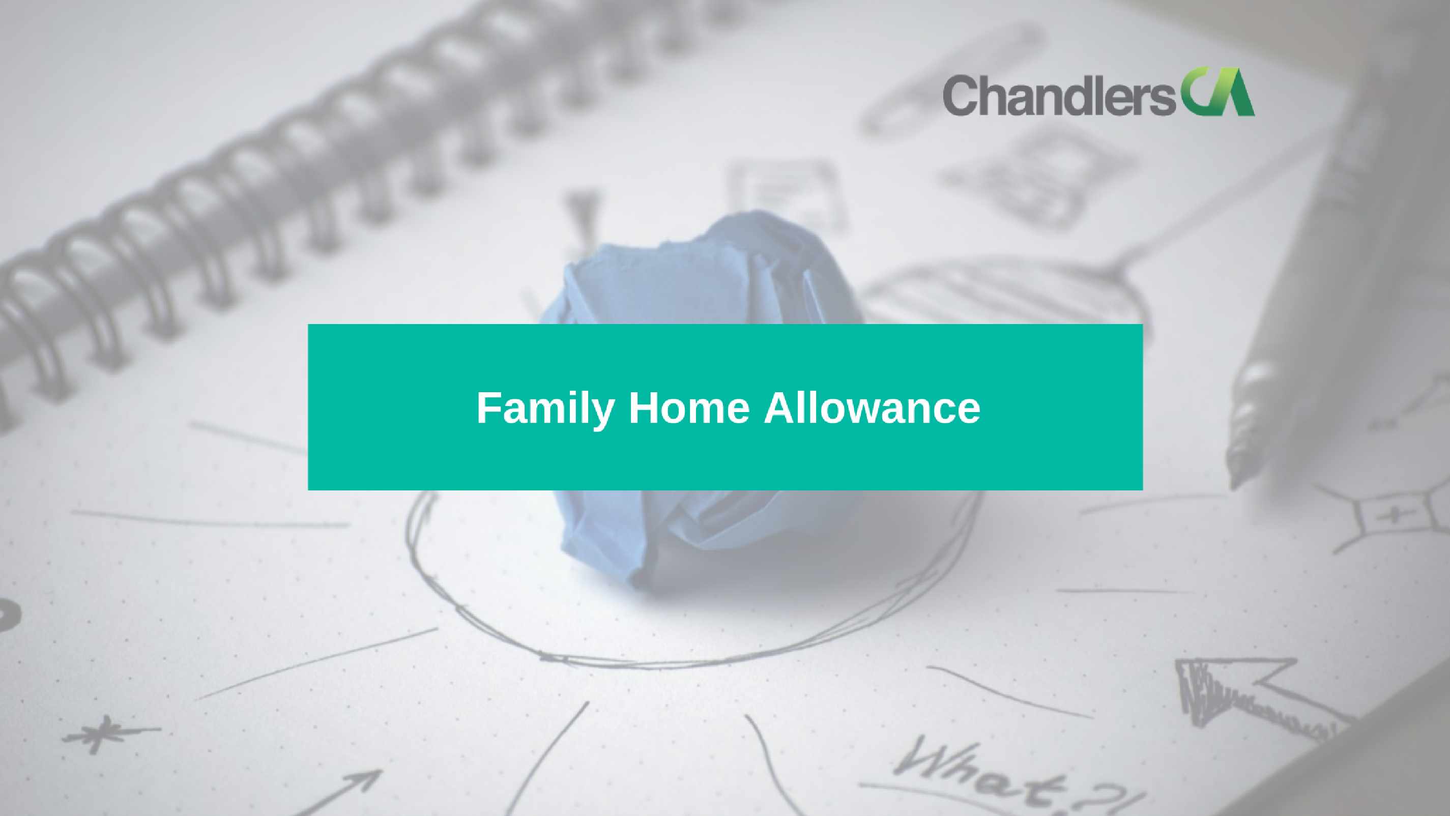 guide to Family home allowance