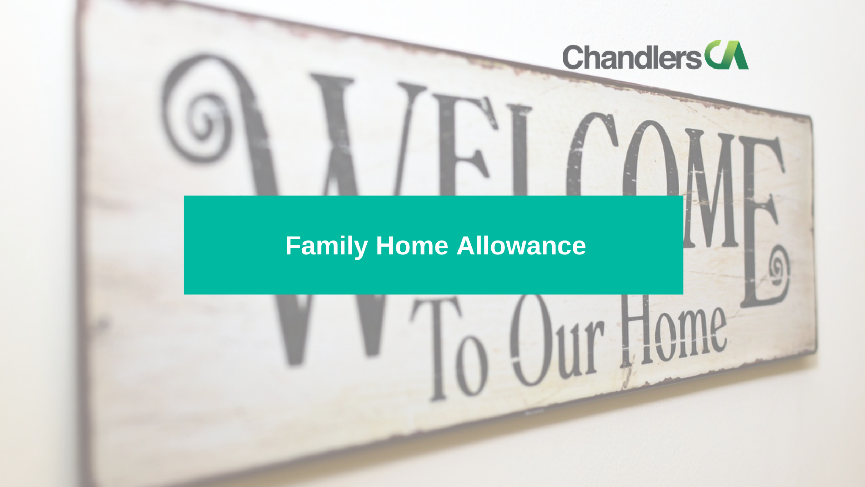 Guide to the family home allowance for 2017