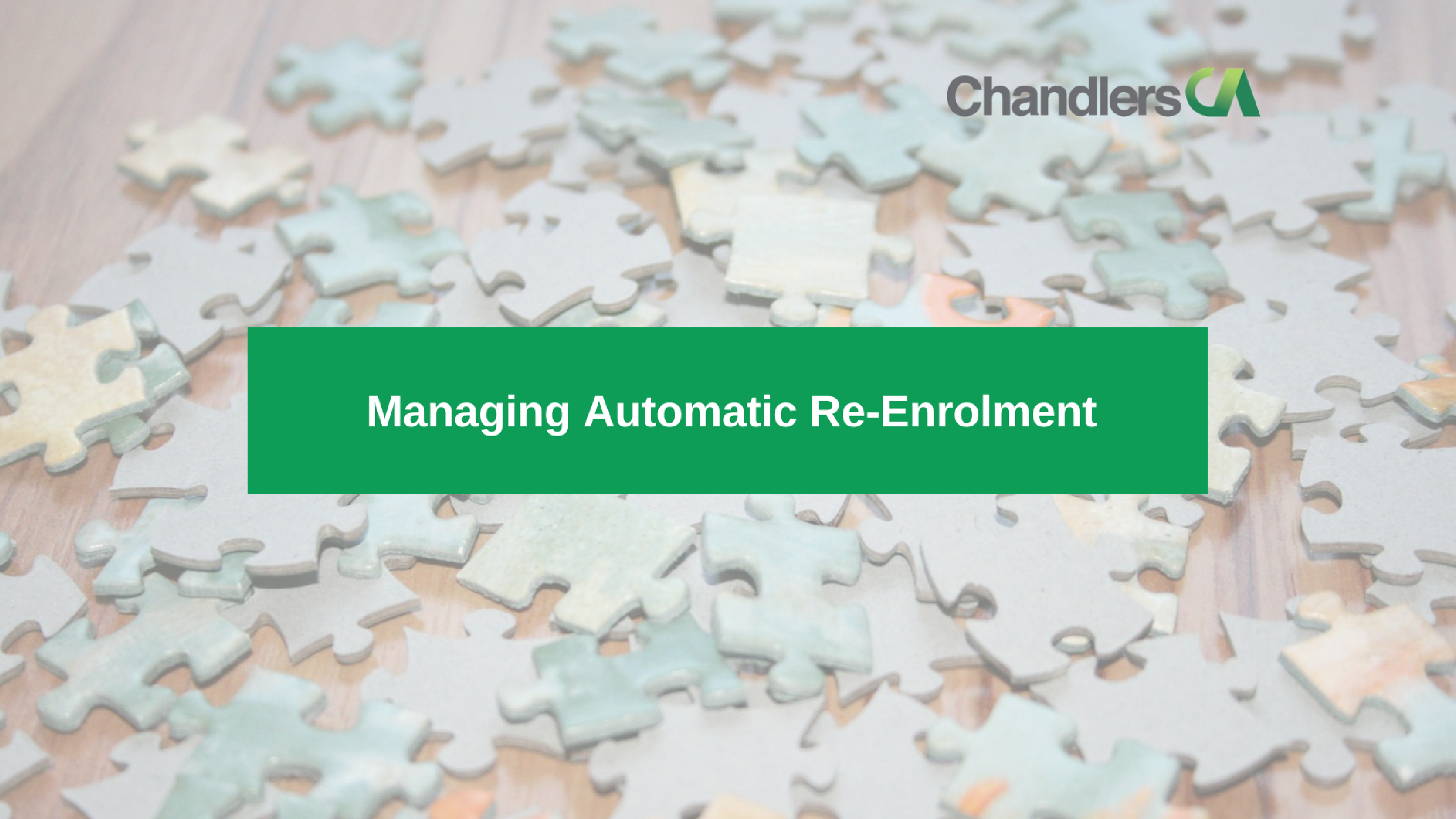 Guide to Managing Automatic Re-Enrolment