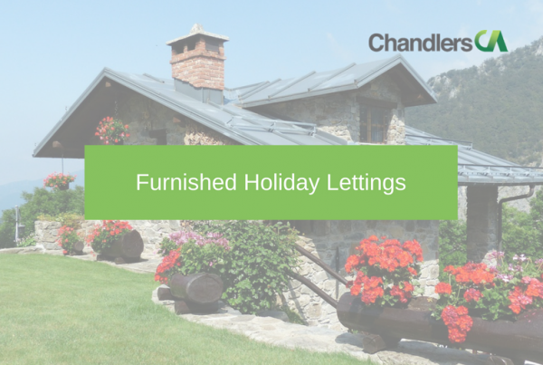 "This useful guide to furnished holiday lettings gives you the tax pros and cons of letting furnished holiday accomodation. [button open_new_tab=""true"" color=""accent-color"" size=""medium"" url=""http://chandlersca.co.uk/wp-content/uploads/2018/05/Furnished-holiday-lets.pdf"" text=""Download the guide"" color_override="""" image=""icon-file-text""]"