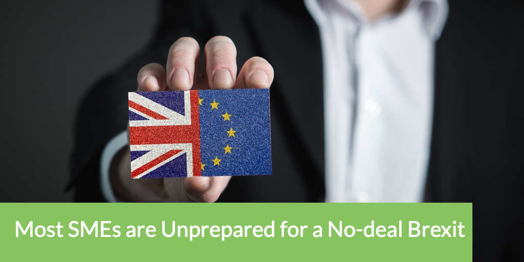 Most SMEs are Unprepared for a No-deal Brexit