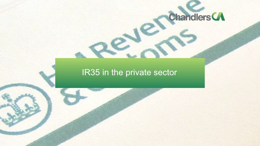 IR35 in the Private Sector - Chandlers CA