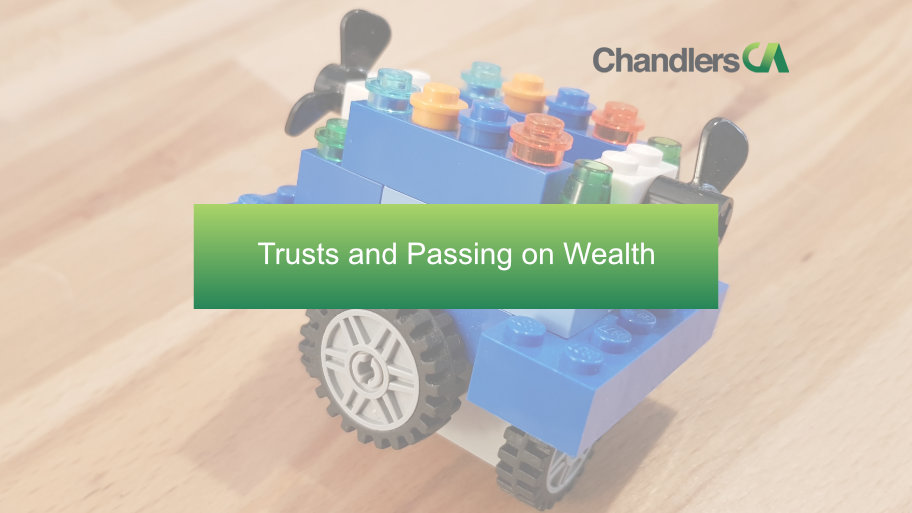 Trusts and passing on wealth