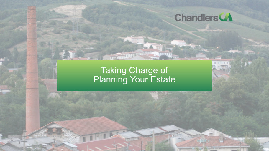 Taking Charge of Planning Your Estate